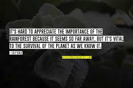 best rainforest quotes top famous quotes about best rainforest