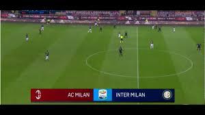 AC Milan vs Inter Milan Live Stream HD - YouTube