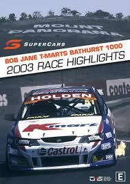 V8 Supercars - 2003 Bathurst 1000 ...