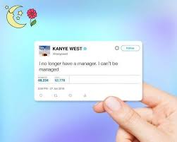 Kanye West Tweet I Can T Be Managed Sticker The Decal Bros
