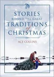 Stories Behind the Great Traditions of Christmas by Ace Collins Hardcover  Book ( 9780310248804   eBay