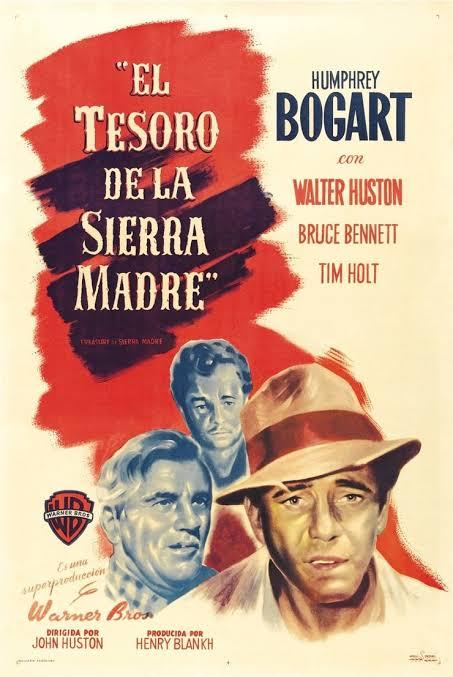 """Resultado de imagen para the treasure of the sierra madre (1948)"""""""