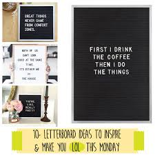 letterboard ideas to inspire and make you lol this monday