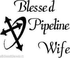 Blessed Pipeline Wife With Cross Vinyl Decal Sticker Oilfield Welder Operator Ebay