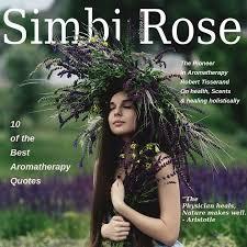 of the best aromatherapy quotes simbi rose medium