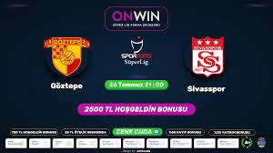 Göztepe - Sivasspor Matbet tv benin sport 1 izle - Canli maç izle ...