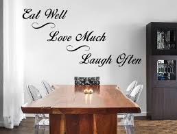 Eat Well Love Much Laugh Often Vinyl Wall Decal Dining Room Etsy