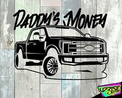 Daddy S Money F250 Custom Vinyl Decal Car Truck Etsy In 2020 Custom Vinyl Decal Car Decals Vinyl Custom Vinyl