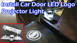 Install Car Door Led Logo Projector Light Nissan Pathfinder Youtube