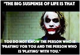 big suspense of life joker quotes
