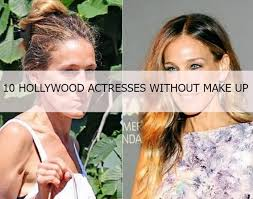 hollywood actresses without make up