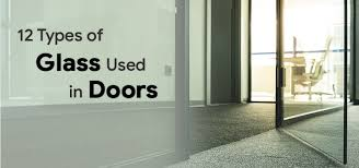 12 types of glass used in doors