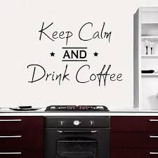 Wall Decal Quote Keep Calm And Drink Coffee Decals Kitchen Decor Vinyl Art E693 Coffee Decal Wall Decalswall Decals Quotes Aliexpress