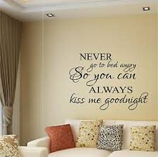 Never Go To Bed Angry Always Kiss Me Goodnight Wall Sticker Vinyl Wall Art Decor Ebay