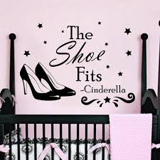 Shop Quote Cinderella The Shoe Fits Vinyl Sticker Interior Art Mural Nursery Decor Sticker Decal Size 48x57 Color Black Overstock 14776815
