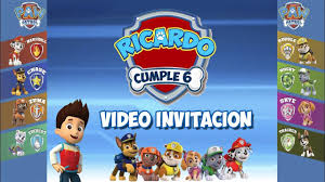 Paw Patrol Patrulla Canina Video Invitacion Cumpleanos Youtube