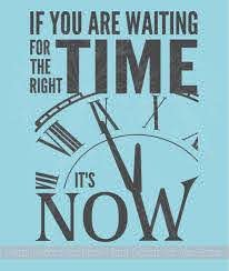 Right Time Its Now Motivational Wall Quotes Vinyl Wall Decal Stickers
