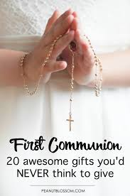 20 first munion gifts you d never