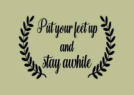 Put Your Feet Up And Stay Awhile Vinyl Wall Decal Removable Etsy