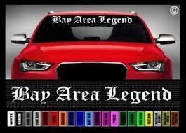 40 Bay Area Legend California Jdm Lowrider Car Decal Sticker Windshield Banner Ebay