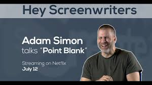 Screenwriter Adam G. Simon Talks 'Point Blank' Ahead of Netflix ...