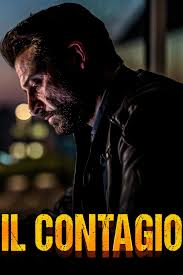 Il contagio - Film - RaiPlay