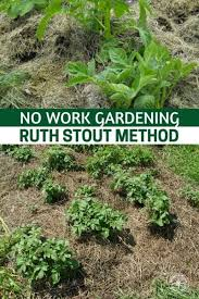 no work gardening ruth stout method