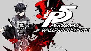 persona 5 wallpaper engine demo you