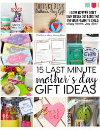 last minute mother s day gifts