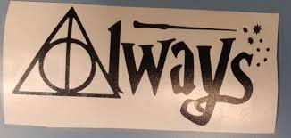 Always Wizard Fantasy Car Decal Movie Wizard Fan Decal