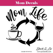 Mom Life Coffee Wine Repeat Decal Great For Car Windows Jack And Lu