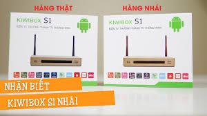 Phân biệt KIWI BOX S1 chính hãng và hàng nhái - YouTube