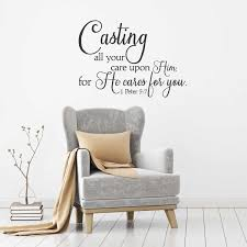 1 Peter 5 7 Casting All Your Cares Upon Him Wall Decal A Great Impression