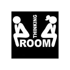 Amazon Com Chase Grace Studio Thinking Room Vinyl Decal Sticker White Restroom Bathroom Toilet Doors Wall Art 5 5 X 4 Cgs188 Automotive