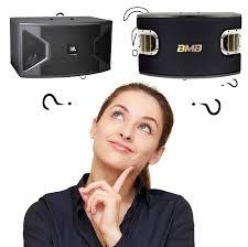 Tư vấn chọn mua loa JBL hay loa BMB - Loa Karaoke - Amply karaoke - Dàn karaoke  gia đình – Dàn âm thanh