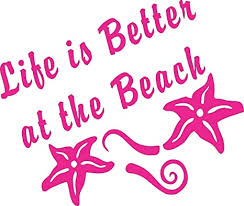 Amazon Com Life S Better At The Beach Pink Die Cut Vinyl Window Decal Sticker For Car Truck Arts Crafts Sewing