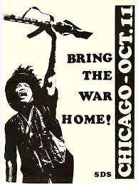 """Bring the War Home!"""" Chicago 1969 Days of Rage demonstrations"""" Art ..."""