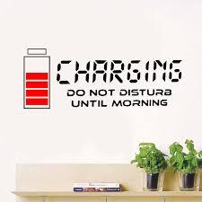 Charging Do Not Disturb Until Morning Wall Sticker Vinyl Home Decor Study Room Bedroom Reading Room Door Wall Decals Murals 3655 Wall Stickers Aliexpress