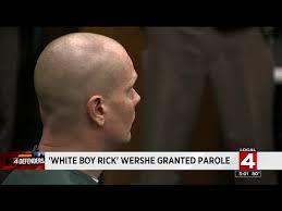 white boy rick wershe granted parole