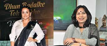 Dhunn Badalke Toh Dekho', say Vidya Balan and Abha Singh