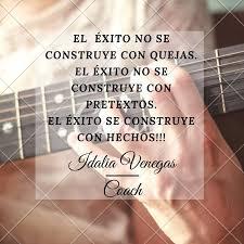 El éxito lo determina la capacidad de... - Idalia Venegas Coach | Facebook