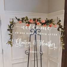 Amazon Com Wedding Welcome Signs Decal Welcome To Our Happily Ever After Vinyl Mirrors Wooden Board Decor Art Custom Name Home Kitchen