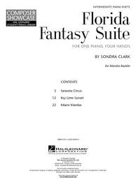 Sondra Clark: Florida Fantasy Suite: Composer Showcase : Piano ...