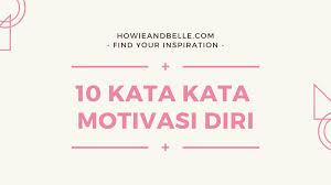 kata kata motivasi diri untuk membangkitkan semangat dalam hidup