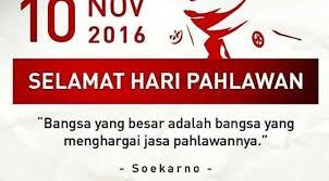 kata kata hari pahlawan ini kutipan dari soekarno lifestyle