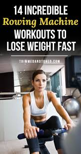 rowing machine workouts to lose weight