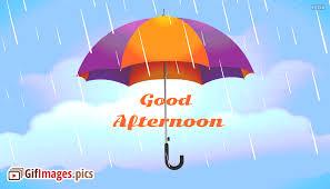 תוצאת תמונה עבור good afternoon rainy day