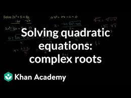 solving quadratic equations complex
