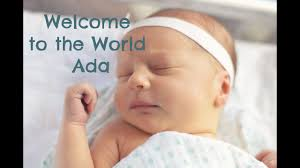 Welcome to the World Ada Morgan - YouTube