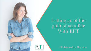 guilt of an affair with eft